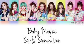 Girls' Generation - Baby Maybe (Han|Rom|Eng) [Color coded] Lyrics