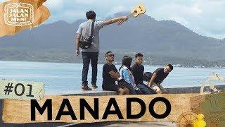 #Jalan2Men2018 - Mencari yang Cantik-cantik di Manado -  Ep. 01