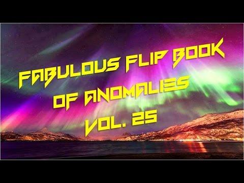 Fabulous Flip Book of Anomalies:  Vol. 25