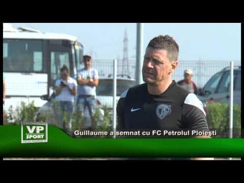 Guillaume a semnat cu FC Petrolul Ploieşti
