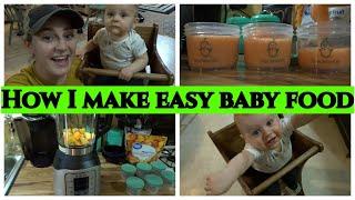 How I Make Easy Baby Food | VLOG