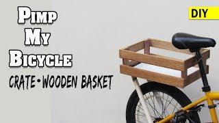 Pimp My Bicycle PART 3 - BIKE Crate Wooden BASKET   DIY