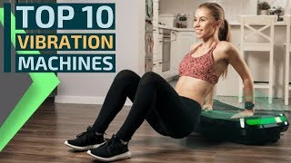 Top 10: Best Vibration Fitness Machines for 2020 / Vibration Platform for Exercise and Massage