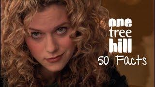 50 Facts About One Tree Hill