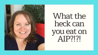 Tuesday Tea: What the heck can you eat on AIP?!?!