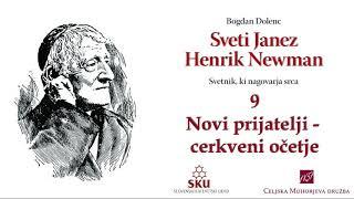 Sveti Janez Henrik Newman: 09 Novi prijatelji – cerkveni očetje