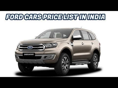 FORD CARS PRICE LIST 2018 | BORN CREATOR