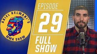 Kamaru Usman, Derrick Lewis, Tyron Woodley | Ariel Helwani's MMA Show [Episode 29 – Jan. 14, 2019]