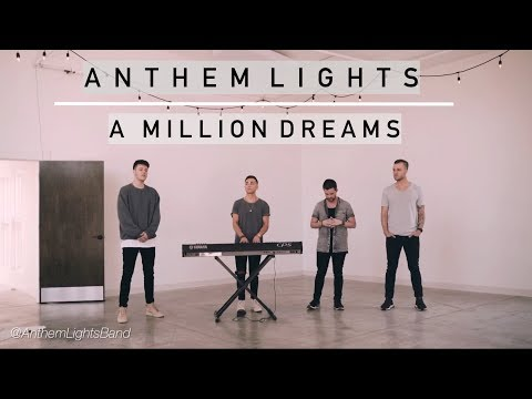 A Million Dreams (From The Greatest Showman) | Anthem Lights Cover