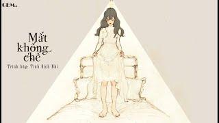 [Vietsub + Pinyin] Mất Khống Chế - Tỉnh Địch Nhi