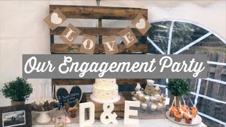 Our Engagement Party 8/17/2019