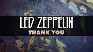 Led Zeppelin - Thank You (Official Audio)