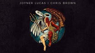 Joyner Lucas & Chris Brown   I Don't Die