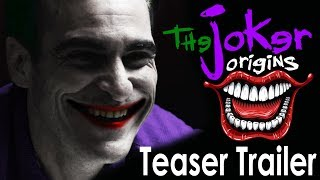 THE JOKER ORIGINS (2019) - Teaser Trailer | Joaquin Phoenix