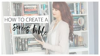 How To Create a SERIES BIBLE For Your Fantasy Novel