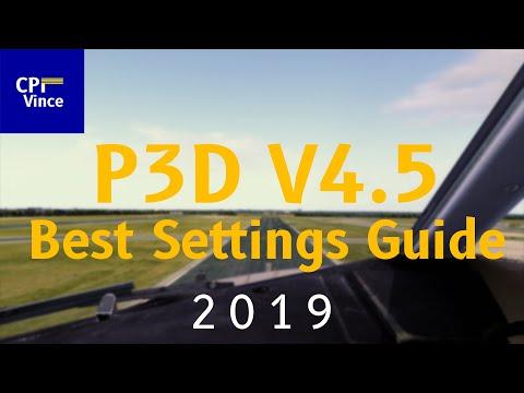 Prepar3D V4 5 | Best Settings Guide 2019 | Graphics + Envtex + Active Sky +  Shaders & Tweaks - CptVince