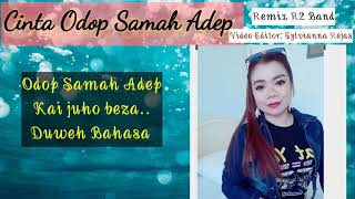 BIDAYUH SONG 2020❤ REMIX R2 BAND (CINTA ODOP SAMAH ADEP) Unofficial Video Promo Version