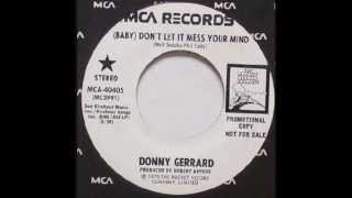 Donny Gerrard - (Baby) Don't Let It Mess Your Mind (1975)