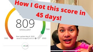 How I Raised my CREDIT SCORE by 128 points to 809 in 45 DAYS for FREE  (FICO SCORE)