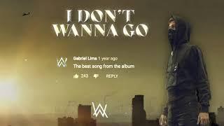 NEW: Alan Walker – I Don't Wanna Go (Official Lyric Video)