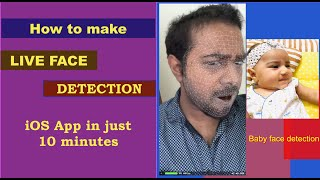 Realtime or Live Face Detection iOS App in just 10 minutes - Xcode, swift