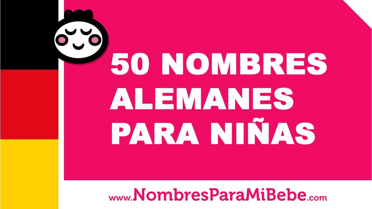 50 nombres alemanes para niñas - los mejores nombres para tu bebé - www.nombresparamibebe.com