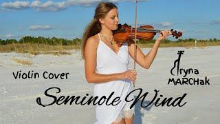 """Iryna Marchak   """"Seminole Wind"""" Violin Cover"""