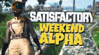Satisfactory - Weekend Alpha - Conveyor Entusiasm