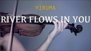 River Flows In You For Violin And Piano (COVER)