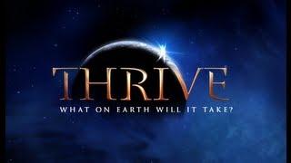 Thrive, um filme imprescindível na nossa caminhada!
