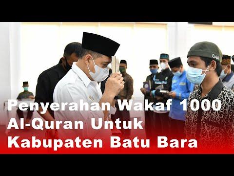 Penyerahan Wakaf 1000 Al-Quran Untuk Kabupaten Batu Bara