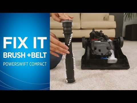 How to Fix the Brushroll & Belt on your PowerSwift™ Compact Video