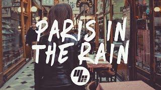 Lauv   Paris In The Rain (Lyrics  Lyric Video) Inverness Remix