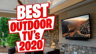 Best Outdoor TVs 2020    Top 5 Water-Resistant TVs in 2020