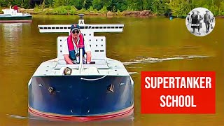 Supertanker school