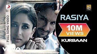 Kurbaan - Rasiya | Kareena Kapoor, Saif Ali Khan