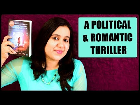 Trust Me Not by Ankita Verma Datta | A Political and Romantic Thriller