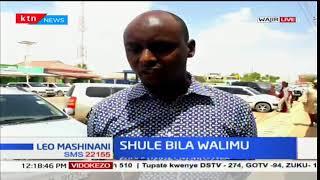 Shule Bila Walimu:Shule ya msingi ya Kajaja katika kaunti ndogo ya Trabaj,ambapo walimu hawapo
