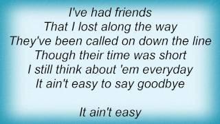 Kenny Chesney - It's Never Easy To Say Goodbye Lyrics