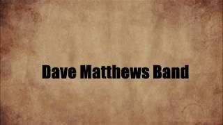 Dave Matthews Band - Seek Up - Lyrics