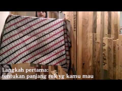 Video Tutorial Fashion: Cara memakai Kain Jarik menjadi Rok/ Skirt