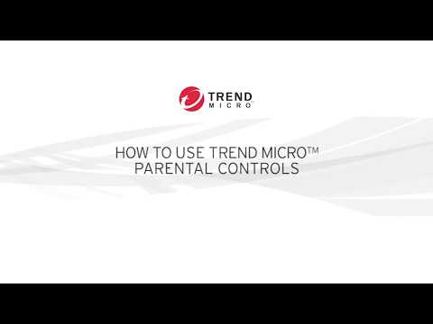 Trend Micro Security: How To Use  Parental Controls