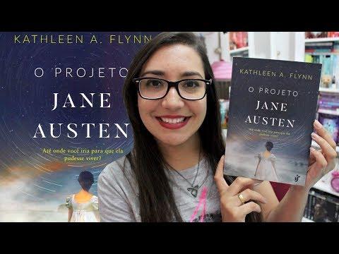 O PROJETO JANE AUSTEN por Kathleen A. Flynn   Amiga da Leitora