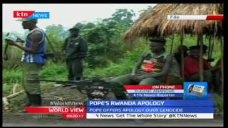 World View: Pope offers apology over Rwanda Genocide