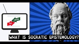 What Is Socratic Epistemology? - PROetCONTRA part 2