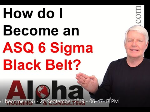 How do I become a Certified Six Sigma Black Belt (ASQ CSSBB ...
