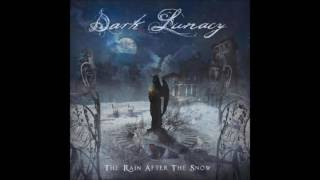 Dark Lunacy - The Rain After The Snow (HQ) 2016