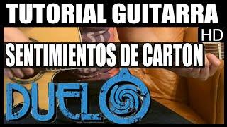 Como tocar - Sentimientos de carton de Grupo Duelo - Tutorial Guitarra (HD)