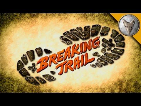 Breaking Trail - Trailer