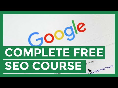 The Ultimate and Complete Free SEO Course Online 2019